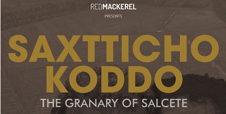 'Saxtticho Koddo - The Granary of Salcete'